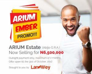 Arium Estate Promo N6.5million