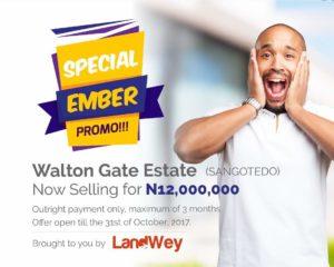 Walton Gate estate promo N12million