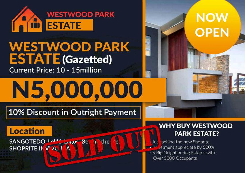 Westwood park estate sangotedo ajah